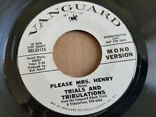 TRIALS AND TRIBULATIONS - Please Mrs. Henry 1970 MONO PROMO Vanguard RURAL ROCK