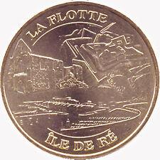 17 ÎLE DE RÉ LA FLOTTE MÉDAILLE MONNAIE DE PARIS 2009 JETON TOKEN MEDALS COINS