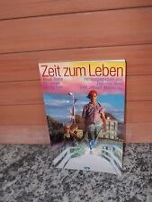 Zeit zum Leben, herausgegeben von Dietmar Rost und Joseph Machalke