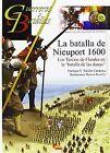 La batalla de Nieuwpoort. NUEVO. Nacional URGENTE/Internac. económico. HISTORIA