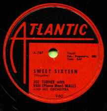 JOE TURNER (Sweet Sixteen / I'll Never Stop Loving You) R&B/SOUL 78  RPM  RECORD