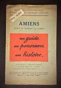 Guides illustrés MICHELIN sur AMIENS avant et pendant la guerre de 1919