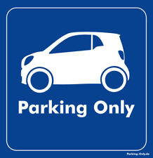 Parking Only - Smart ForTwo MK3 - Aufkleber