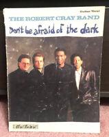 Robert Cray Don't Be Afraid Of The Dark songbook Blues Guitar Tab tablature book