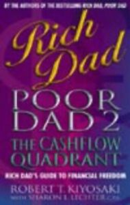 Rich Dad, Poor Dad 2: Cash Flow Quadrant - Ric by Kiyosaki, Robert T. 0751532800