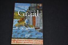 ALBUM DU GRAAL / LA PLEIADE 2009 / Ref B10