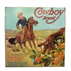 "Cowboy Brand Citrus Metal Tin Sign Rodeo Orange County CA 9.5"" x 9.5"""