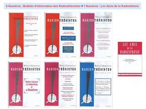 6 Nos Bulletin d'Information des Radiesthésistes + 1 No Amis de la Radiesthésie