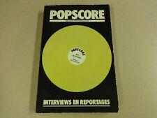 BOEK / POPSCORE - TIEN JAAR POP JOURNALISTIEK