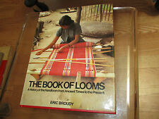 The Book of Looms : A History of the Handloom from Ancient Times to the Present