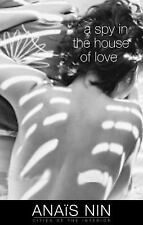 A Spy in the House of Love by Anaïs Nin (2013, Paperback)