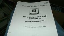 1973 1974 CHEVROLET GMC TRUCK BENDIX AIR COMPRESSOR SERVICE OVERHAUL MANUAL