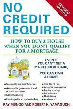 No Credit Required (Revised Edition): How to Buy a House When You Don't Qualify