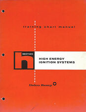 Delco Remy 1973 Section H High Energy Ignition Systems Training Chart Manual