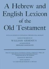 A Hebrew and English Lexicon of the Old Testament: By Gesenius, H. F. W.