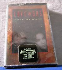 Love & Sas Call My Name 10 track 1992 CASSETTE TAPE NEW! and
