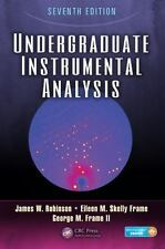 Undergraduate Instrumental Analysis by James W. Robinson, Eileen M. Skelly...