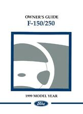 1999 Ford  F-150 to F-250 Truck Owner Manual User Guide Reference Operator Book