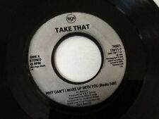 """TAKE THAT . WHY CAN'T I WAKE UP WITH YOU ( RADIO EDIT ) RARE 1993 7"""" VINYL"""