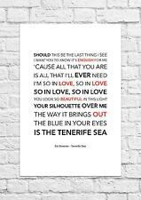 Ed Sheeran - Tenerife Sea - Song Lyric Art Poster - A4 Size