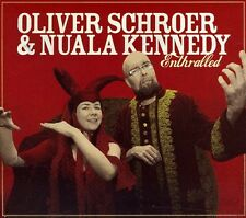 Nuala Kennedy, Oliver Schroer & Nuala Kennedy - Enthralled [New CD]
