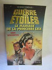 """La Guerre des étoiles /Dave Wolverton """"Le Mariage de la Princesse Leia"""" /1995"""
