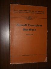 Aircraft Powerplant Handbook Technical Manual # 107 U.S Civil Aeronautics 1949