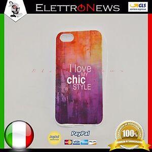 Cover custodia tpu per Iphone 5-5s I love my chic style