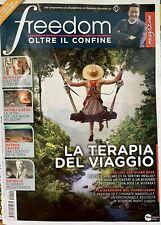 Rivista Magazine Freedom Oltre il Confine 19 Luglio 2021 La Terapia Del Viaggio