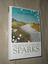 Nicholas Sparks, Micah Sparks: Nah und fern (Gebundene Ausgabe)