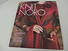 Knit Noro-30 Designs in Living Color~Knit Noro Collection