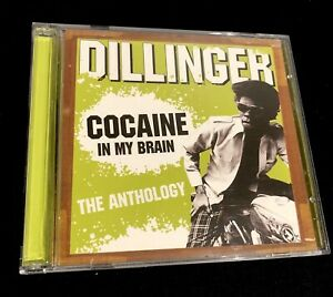 Cocaine in My Brain: Anthology by Dillinger (2 Disc Set) Trojan 2004