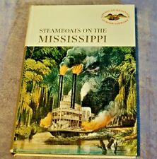 Steamboats on the Mississippi by Ralph Andrist (1962,HB) America Heritage Jr Lib