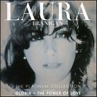 LAURA BRANIGAN - THE PLATINUM COLLECTION CD ~ GLORIA ~ GREATEST HITS/BEST *NEW*