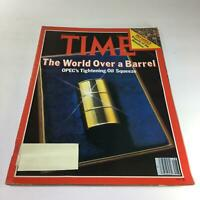 Time Magazine: July 9 79 - The World Over A Barrel OPEC's Tightening Oil Squeeze