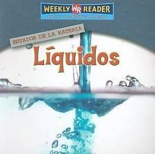 NEW Liquidos/Liquids (Estados De La Materia/States of Matter) (Spanish Edition)