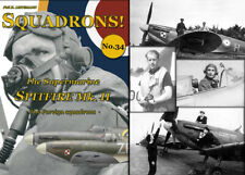 SQUADRONS! No. 34 - The Supermarine Spitfire II -  The Foreign squadrons