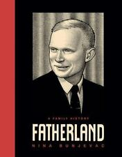 Fatherland: A Family History: By Nina Bunjevac
