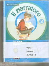 IL NARRATORE 3 + QUADERNO + TI RIGURADA 3 di ZORDAN R. edito da Fabbri