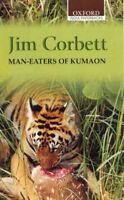 Man-Eaters of Kumaon, Paperback by Corbett, Jim, ISBN 0195622553, ISBN-13 978...