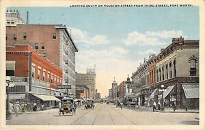 Looking South On Houston St. from Third St., Ft. Worth, Texas, Posted 1918