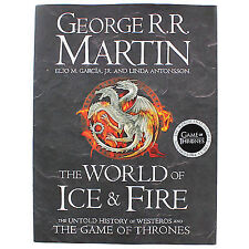 The World of Ice and Fire: The Untold History of Westeros and the Game of...