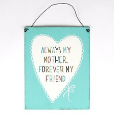 Gift For Mum - Always My Mother Forever My Friend - Vintage Style -Zinc Plaque