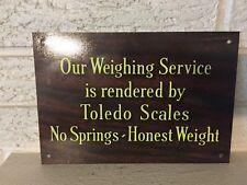 "Toledo Scales No Springs Honest Weight .040 Aluminum Sign 9.25 x 6.375"" new DL"