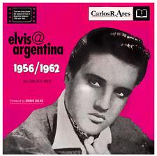 Elvis Presley elvis@argentina 1956/1962 New Argentina Elvis Discography HC book