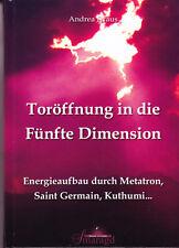 Kraus, Andrea – Toröffnung in die Fünfte Dimension – 2012 - Aufstieg