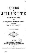 Roméo et Juliette, Opéra en Cinq Actes by Jules Barbier (2016, Paperback)