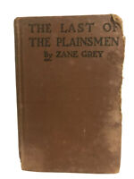1911 - The Last of the Plainsmen by Zane Grey
