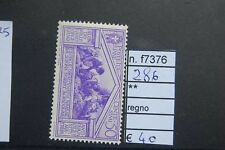FRANCOBOLLI ITALIA REGNO NUOVI** N°286 (F7376)