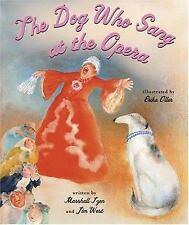 The Dog Who Sang at the Opera-ExLibrary
